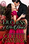 Duchess of His Heart by Collette Cameron