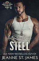 Guts & Glory: Steel