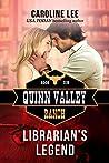 Librarian's Legend (Quinn Valley Ranch, #10)