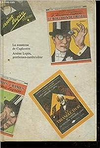 Les aventures d'Arsene Lupin, #1 : La comtesse de Cagliostro, suivi de, Arsène Lupin, gentleman-cambrioleur