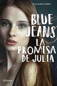 La promesa de Julia (La chica invisible, #3)