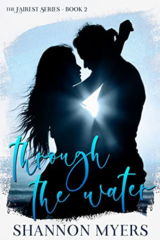 Through The Water (Fairest, #2)