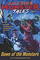 Dawn of the Monsters (Amazing Monster Tales)