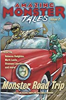 Monster Road Trip (Amazing Monster Tales)