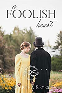 A Foolish Heart (Regency Shakespeare #1)