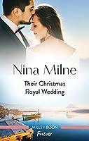 Their Christmas Royal Wedding (A Crown by Christmas)