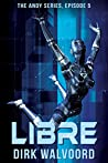 Libre (The Andy Series Book 5)