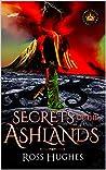 Secrets of the Ashlands: An Epic Fantasy Novel (Convent Series Book 2)