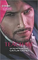 Teach Me (Filthy Rich Billionaires Book 1)