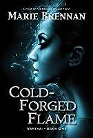 Cold-Forged Flame (Ree Varekai #1)