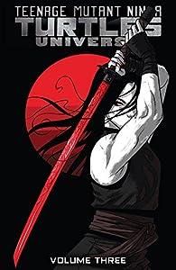 Teenage Mutant Ninja Turtles Universe, Vol. 3: Karai's Path