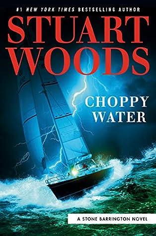 Choppy Water (Stone Barrington, #54)