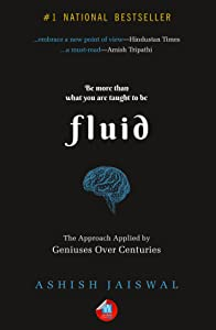 Fluid: The Approach Applied by Geniuses Over Centuries