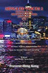 Mingled Voices 3: The International Proverse Poetry Prize Anthology 2018 (The International Proverse Poetry Prize Anthologies)