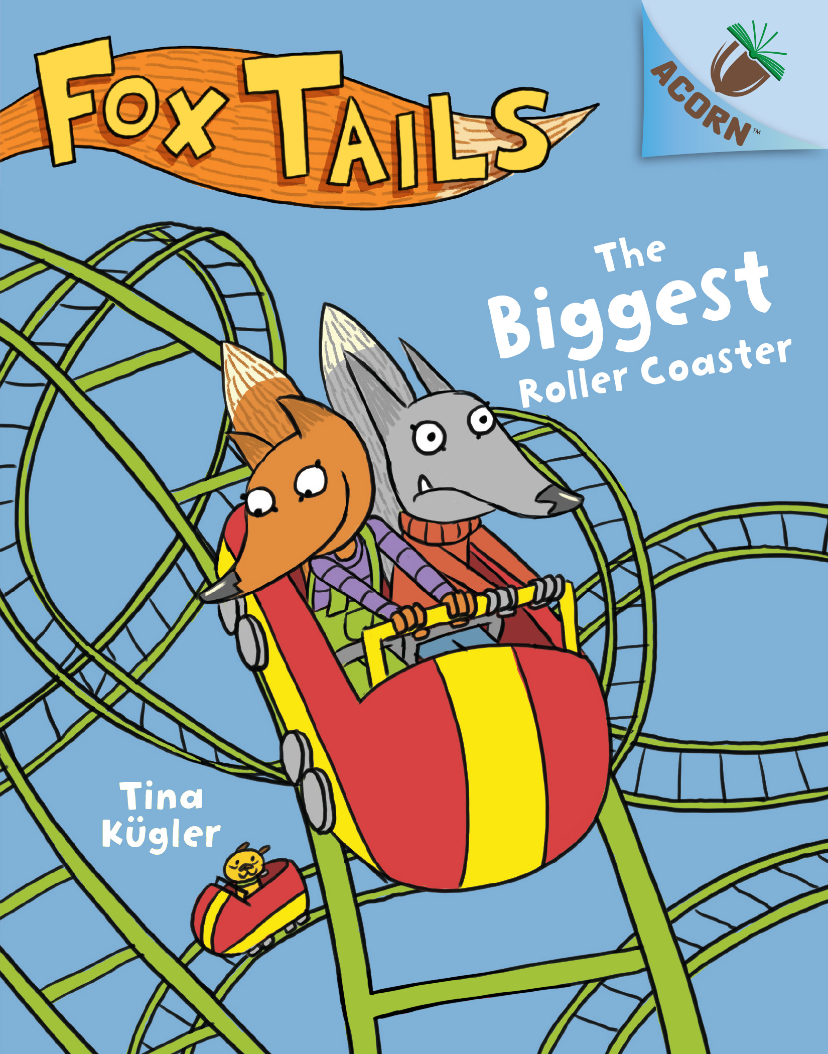 The Biggest Roller Coaster by Tina Kugler
