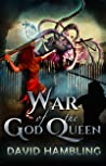 War of the God Queen by David Hambling