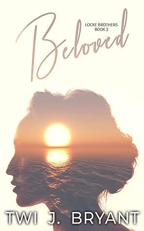 Beloved (The Locke Brothers, #3)