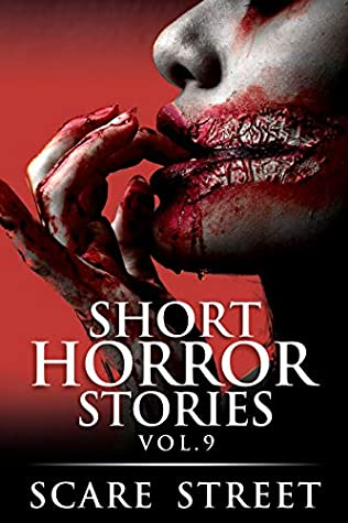 Short Horror Stories Vol. 9