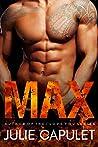 MAX: (A Sexy Standalone Contemporary Bad Boy Billionaire Romance)