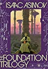 The Foundation Trilogy (Foundation (Publication Order) # 1-3)