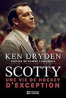 Scotty: Une vie de hockey d'exception