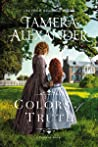 Colors of Truth by Tamera Alexander