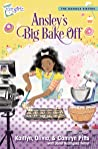 Ansley's Big Bake Off (The Daniels Sisters #1)
