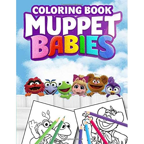 Muppet Babies Coloring Book: Super Fun Jumbo Coloring Book For Kids Boys  Girls By David Pothier