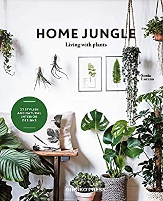 Home Jungle: Living With Plants