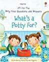 Usborne Lift-the-Flap Very First Questions and Answers: What's a Potty For?