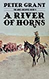 A River of Horns (Ames Archives Book 4)
