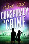 Conspiracy in Crime (Partners in Crime Thrillers Book 2)