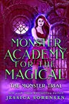 Monster Academy for the Magical 3: The Monster Trial (Monster Academy for the Magical Series)