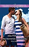 Miss Prim And The Maverick Millionaire (9 to 5 Book 57)