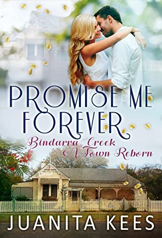Promise Me Forever by Juanita Kees