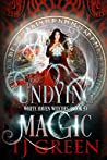 Undying Magic (White Haven Witches, #5)
