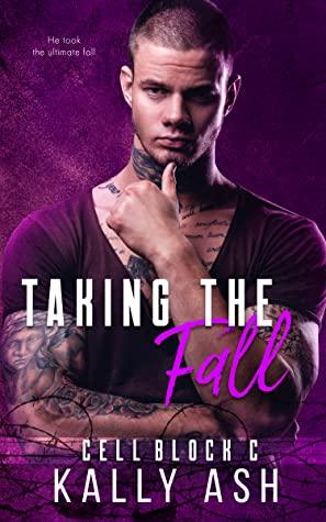 Taking the Fall (Cell Block C)