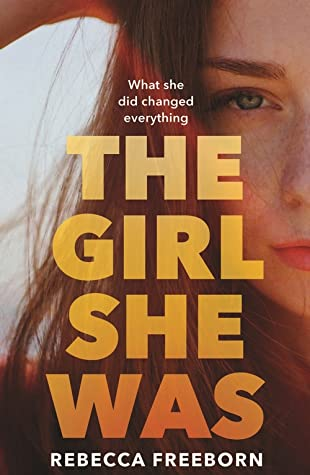 The Girl She Was