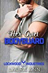 Her Quiet Bodyguard (Lockwood Industries #2)