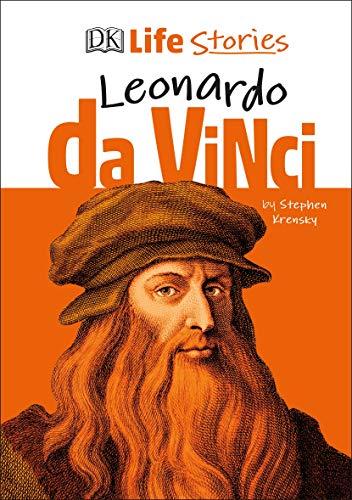 DK Life Stories--Leonardo da Vinci - Stephen Krensky
