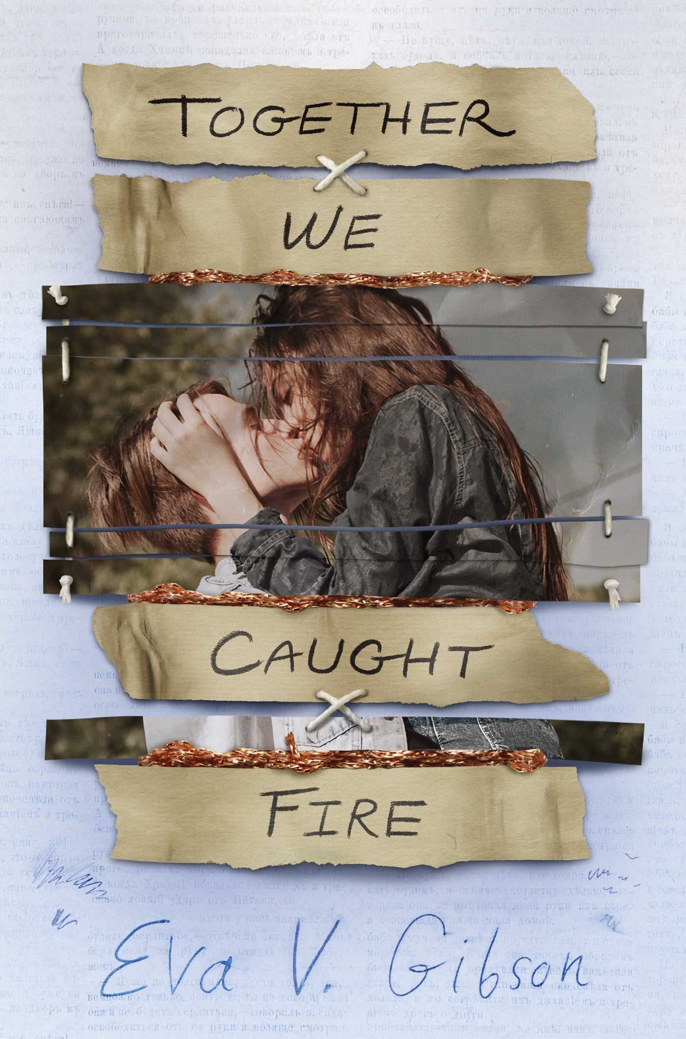Together We Caught Fire - Eva V. Gibson