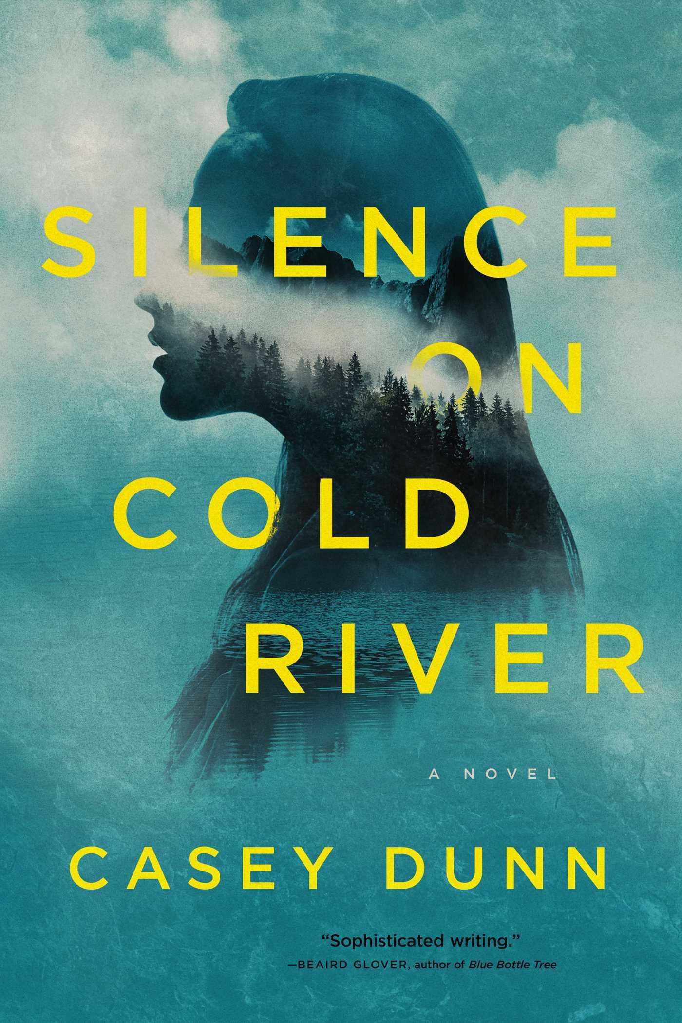 Silence on Cold River - Casey Dunn