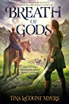 Breath of Gods (The Legacy of the Heavens, #3)