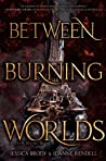 Between Burning Worlds (System Divine, #2)