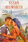 Amber in Autumn: Seasons of Destiny: A Sweet and Small Town Romance Series Book 3