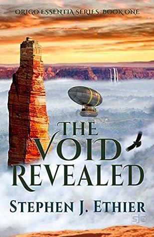 The Void Revealed (Origo Essentia Book 1)