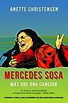 """Mercedes Sosa - Más que una Canción: Un homenaje a """"La Negra"""", La voz de Latinoamérica (1935-2009), Edición especial de aniversario"""