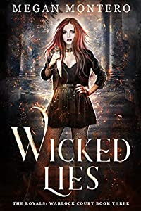 Wicked Lies (The Royals: Warlock Court, #3)