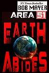 Earth Abides (Area 51 #13)