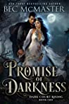 Promise of Darkness (Dark Court Rising, #1)